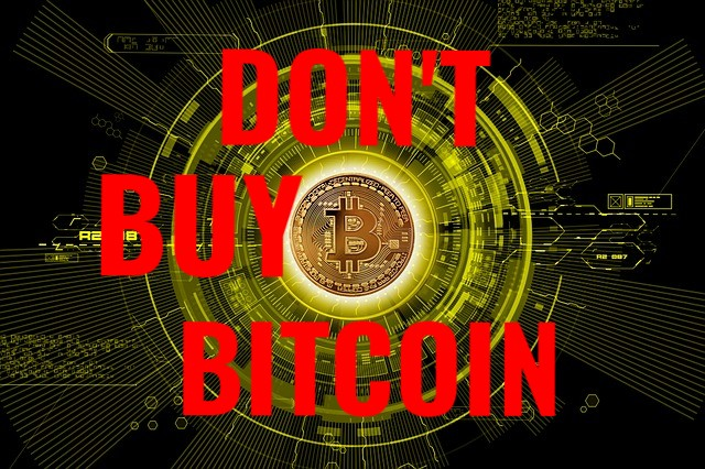 Dont Buy Bitcoin